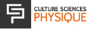 Logo de Culture Sciences Physique